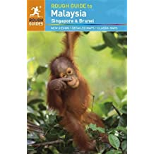 The Rough Guide to Malaysia, Singapore & Brunei by David Leffman (2012-06-18)