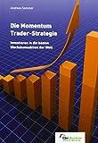 Die Momentum Trader-Strategie: Investieren in die besten Wachstumsaktien der Welt