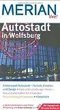 Autostadt Wolfsburg (MERIAN live) - Emanuel Eckardt