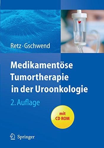 Medikamentöse Tumortherapie In Der Uroonkologie por Jürgen E. Gschwend epub