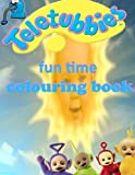 Teletubbies Fun Time Colouring Book