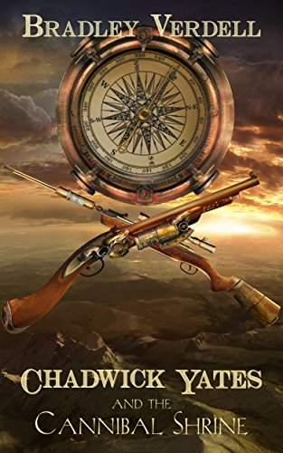 free kindle book Chadwick Yates and the Cannibal Shrine (The Adventures of Chadwick Yates Book 1)