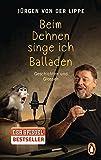 Beim Dehnen singe ich Balladen: Geschichten und Glossen