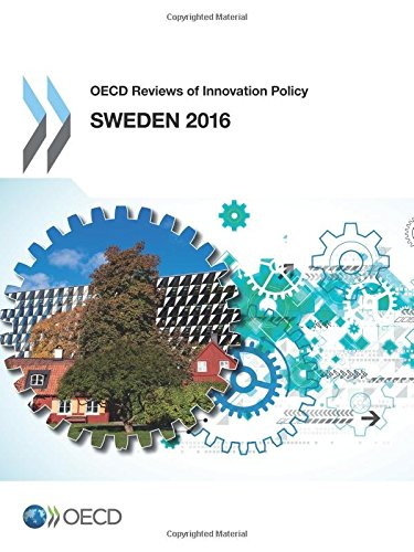 OECD Reviews of Innovation Policy: Sweden 2016: Edition 2016