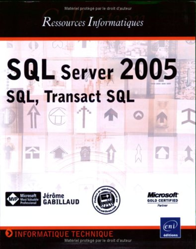 SQL Server 2005 : SQL, Transact SQL