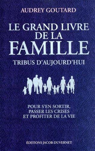 LE GRAND LIVRE DE LA FAMILLE par Audrey Goutard
