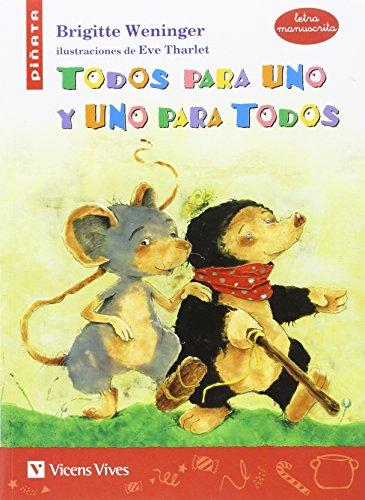 TODOS PARA UNO Y UNO PARA TODOS (MANUSCRITA): 000001 (Colección Piñata) - 9788468234526