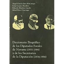 Diccionario Biografico Diputados Forales De Navarra Secretarios Diputa