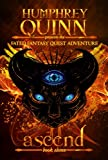 Ascend (Completed Eleven Book Series) (A Fated Fantasy Quest Adventure 11)