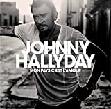 Mon pays c'est l'amour | Hallyday, Johnny (1943-2017) - pseud.
