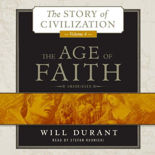 The Age of Faith, Volume 4  Audiolibri