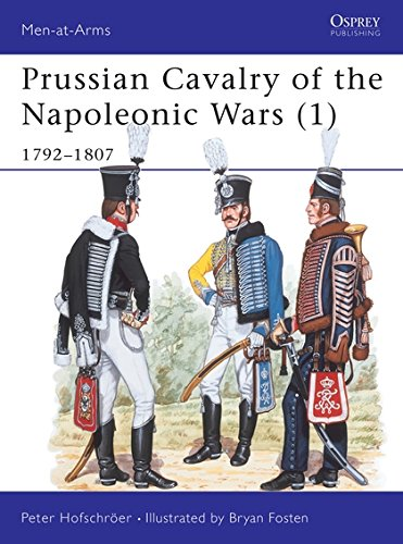 Prussian Cavalry of the Napoleonic Wars (1): 1792-1807 (Men-at-Arms) por Peter Hofschröer