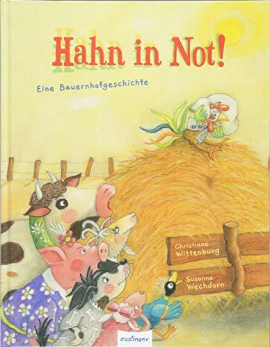 Hahn in Not - Eine Bauernhofgeschichte