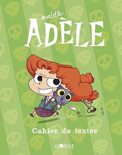 Le cahier de textes Mortelle Adèle par Mr TAN