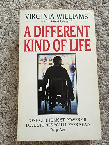 A Different Kind of Life by Williams, Virginia, Cockerill, Pamela (March 19, 1992) Paperback