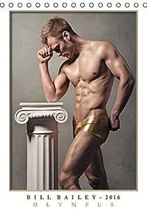 Olympus - Männerfotografien von Bill Bailey (Tischkalender 2016 DIN A5 hoch)