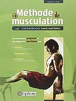 Méthode de musculation - 110 exercices sans matériel de Olivier Lafay