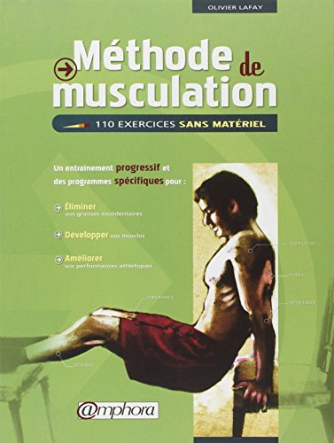 Mthode de musculation : 110 exercices sans matriel