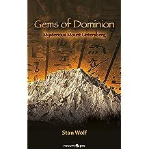 Gems of Dominion: Mysterious Mount Untersberg