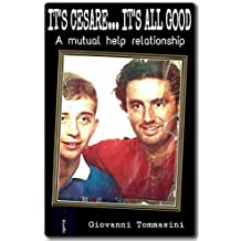 IT'S CESARE...IT'S ALL GOOD - The true story of a mutual help relationship - Our autism and the one of the world around us