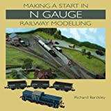 Making a Start in N Gauge Railway Modelling for sale  Delivered anywhere in Ireland