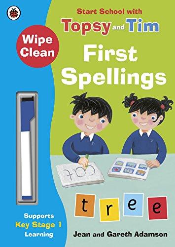 Wipe-Clean First Spellings: Start School with Topsy and Tim (Start School With Topsy & Tim)
