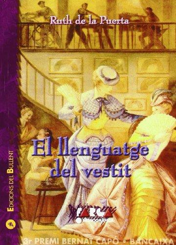El llenguatge del vestit: El cas valencià, segles XVIII i XIX (La Farga)