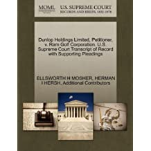 Dunlop Holdings Limited, Petitioner, V. RAM Golf Corporation. U.S. Supreme Court Transcript of Record with Supporting Pleadings