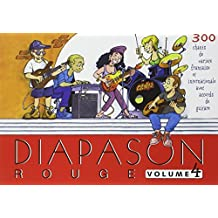 Diapason Rouge : Tome 4, Carnet de 300 chants avec accords