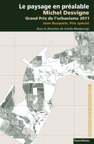 Le paysage en pralable : Michel Desvigne, grand prix de l'urbanisme 2011