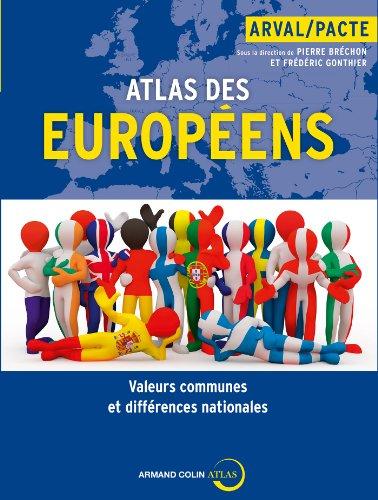 Atlas des Européens: Valeurs communes et différences nationales
