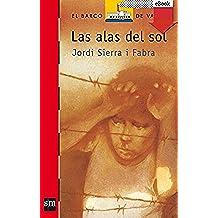 Las alas del sol (eBook-ePub) (Barco de Vapor Roja)