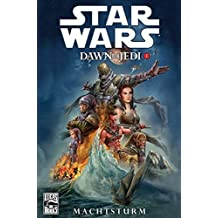 Star Wars Comics, Bd. 72: Dawn of the Jedi I - Machtsturm