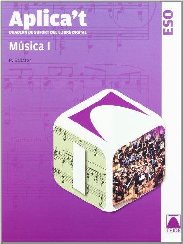 Aplica't. Quadern de suport al llibre digital. Música I ESO - 9788430788859