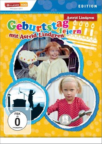 Geburtstag feiern mit Astrid Lindgren (Pippi und die Gespenster/ Karlsson: Der weltbeste Hund/ Lotta: Ein richtiges Fahrrad)