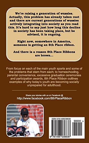 8th Place Ribbon:  A Generation of Wussies: A Tale of How Youth Sports are Crippling America's Children