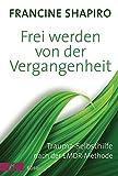 Frei werden von der Vergangenheit (Amazon.de)