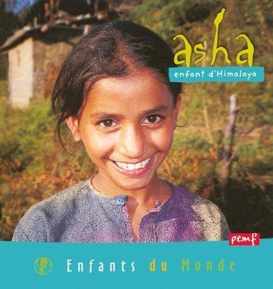 Asha : Enfant d'Himalaya par Collectif