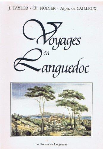 Voyages pittoresques et romantiques dans l'ancienne France par J Taylor