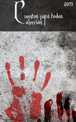 Colección cuentos para todos 1 (español) por Moises Ceballos
