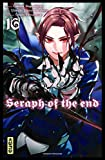 Seraph of the end - tome 16