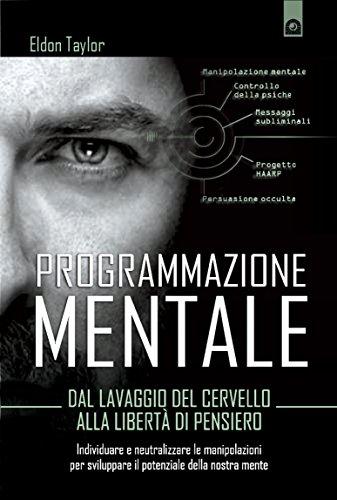 programmazione-mentale-dal-lavaggio-del-cervello-alla-liberta-di-pensiero-attualita