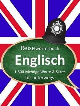 Deutsch-Englisch Reisewörterbuch - die 1.500 wichtigsten Worte & Sätze - Englisch lernen von [Russo, Mirko]