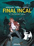 Final Incal Vol. 1: The Four John Difools (English Edition)