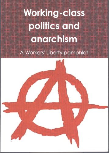Working-class politics and anarchism
