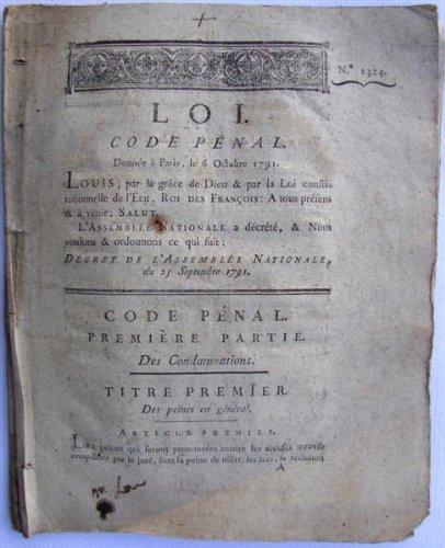 Code pénal. A Paris, de l'imprimerie Royale. Loi n° 1324 du 6 octobre 1791. 1791. (Révolution française, Loi, Code pénal, Crime) par LOI N° 1324 - CODE PENAL