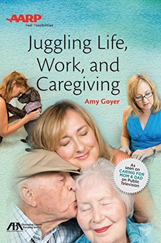 Portada del libro Juggling Life, Work, and Caregiving by Amy Goyer (2015-11-07)