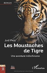 Les Moustaches de Tigre - Joël Paul