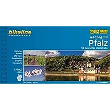 Radregion Pfalz: Mit Deutscher Weinstraße (Bikeline Radtourenbücher)