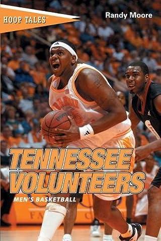 Hoop Tales: Tennessee Volunteers Men's Basketball